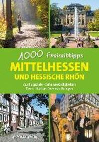 Mittelhessen - 1000 Freizeittipps