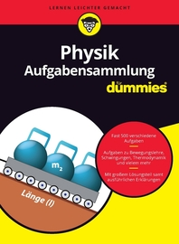 Aufgabensammlung Physik for Dummies