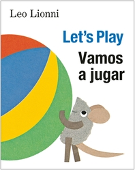 Vamos a jugar (Let's Play, Spanish-English Bilingual Edition)