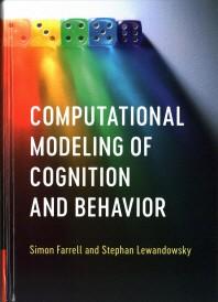 Computational Modeling of Cognition and Behavior
