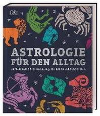 Astrologie fuer den Alltag
