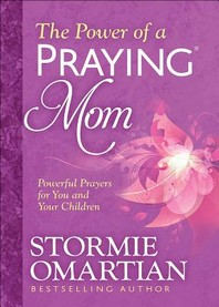The Power of a Praying(r) Mom