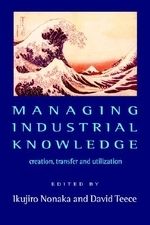 Managing Industrial Knowledge