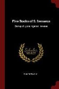 Five Books of S. Irenaeus