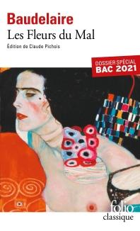 Les Fleurs du Mal: Dossier special Bac 2021