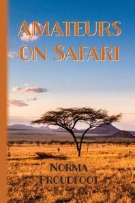 Amateurs on Safari