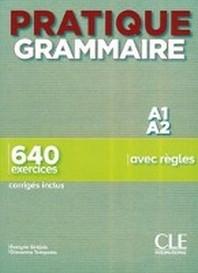 Pratique Grammaire - Niveau debutant.