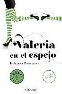Valeria En El Espejo / Valeria in the Mirror