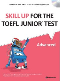 Skill Up for the TOEFL Junior Test(Advanced)