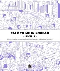 Talk To Me In Korean Level. 8