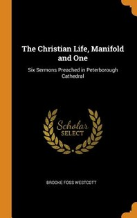 The Christian Life, Manifold and One