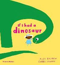 If I Had a Dinosaur