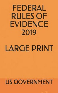 Federal Rules of Evidence 2019 Large Print