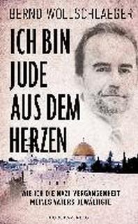 Ich bin Jude aus dem Herzen