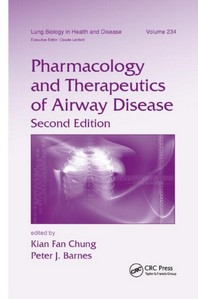 Pharmacology and Therapeutics of Airway Disease