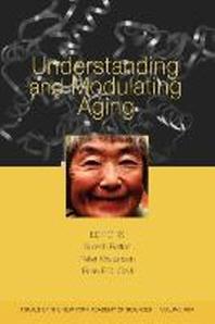 Understanding and Modulating Aging, Volume 1067