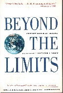 Beyond The Limits : Confronting Global Collapse Envisioning a Sustainable Future