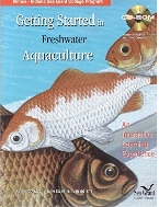 Getting Started in Freshwater Aquaculture : An Interactive Learning Experience (CD-ROM Included) (Illinois-Indiana Sea Grant College Program)  (ISBN : 9780931682711)