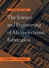 The Science and Engineering of Microelectronic Fabrication (Hardcover, 2nd)