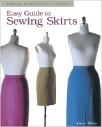Easy Guide to Sewing Skirts: Sewing Companion Library (Paperback)