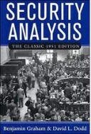 Security Analysis : the Classic 1951 Edition