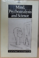 Mind, Psychoanalysis and Science [Hardcover]  /사진의 제품   ☞ 서고위치:XA 1 *[구매하시면 품절로 표기 됩니다]