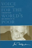 Voice for the World's Poor: Selected Speeches and Writings of World Bank President James D. Wolfensohn, 1995-2005