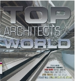 Top Architects of the World : Tadao Ando, Dominique Perrault, Zaha Hadid, Rafael Moneo, Cesar Pelli, Shigeru Ban, Jean Nouvel, Ben van Berkel, Steven Holl, Eduardo Souto de Moura   (ISBN : 9788495692412)