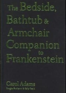 The Bedside, Bathtub & Armchair Companion to Frankenstein  (ISBN : 9780826418234)