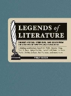 Legends of Literature : The Best Articles, Interviews, and Essays from the Archives of Writer's Digest Magazine  (ISBN : 9781582974736)