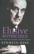 Elusive Rothschild: The Life of Victor, Third Baron
