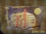 외국판 A Newbery Medal Book / Bridge to Terabithia / KATHERINE PATERSON -사진참조.아래참조