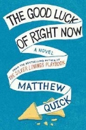 The Good Luck of Right Now (Paperback)