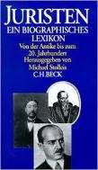Juristen: Ein biographisches Lexikon von der Antike bis zum 20. Jahrhundert (Hardcover)