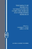The Impact of Emerging Technologies on Computer Science and Operations Research (ISBN : 9780792395423)