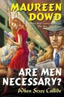 Are Men Necessary ? : When Sexes Collide  (ISBN : 9780399153327)