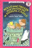 Rollo and Tweedy and the Ghost at Dougal Castle - I Can Read Books, Level 2 (Paperback)   (새책)
