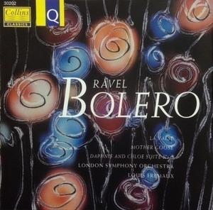 Louis Fremaux / Ravel : Bolero, Daphnis & Chloe, Mother Goose, La Valse (수입/30202)