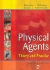 Physical Agents- Theory and Practice (Paperback)