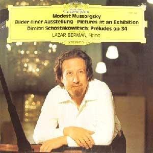 Modest Mussorgsky Bilder Einer Ausstellung  Pictures At An Exhibition  /Dimitri Schostakowitsch  Pr?ludes Op. 34///LP1