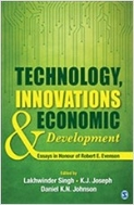 Technology, Innovations and Economic Development: Essays in Honour of Robert E. Evenson (Hardcover)