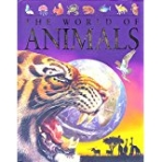 The World of Animals (Children's Reference) (Hardcover)
