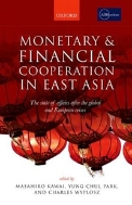Monetary and Financial Cooperation in East Asia : The State of Affairs After the Global and European Crises
