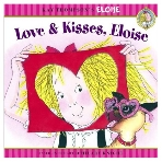 Love & Kisses, Eloise (Kay Thompson's Eloise) 엘로이즈의 사랑해 사랑해