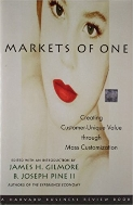 Markets of One : The New Frontier in Business Competition  (ISBN : 9781578512386)
