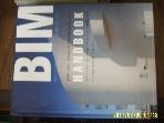 SPACETIME 시공문화사 / 2판 BIM 핸드북 - 건축주.건축가.엔지니어 ,,,/ CHUCK EASTMAN. 이강 외 -아래참조
