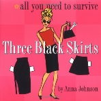 Three Black Skirts all you need to survive