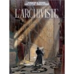 Les Cites Obscures: L'Archiviste (French Edition) 양장