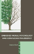 Embodied Moral Psychology and Confucian Philosophy (Hardcover,영인본)