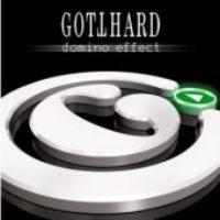 Gotthard / Domino Effect